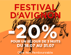Destination : Le festival d'Avignon, et l'offre exclusive Adonis Hotels en direct